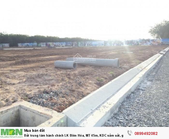 Đất trung tâm hành chính LK Biên Hòa, MT 45m, KDC sầm uất, giá ưu đãi, SĐR,