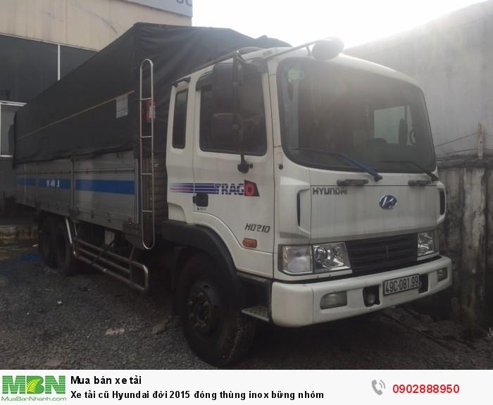 Xe tải cũ Hyundai đời 2015 đóng thùng inox bững nhôm 0