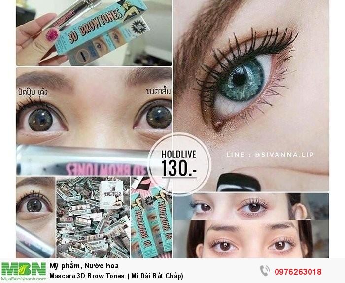 05371a0db19 [ Shop ] Mascara 3D Brow Tones ( Mi Dài Bất Chấp) - tại Quận Bình Thạnh gọi  cho 0976 263 018