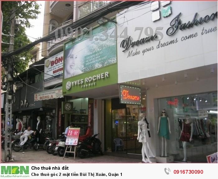 Cho thuê góc 2 mặt tiền Bùi Thị Xuân, Quận 1