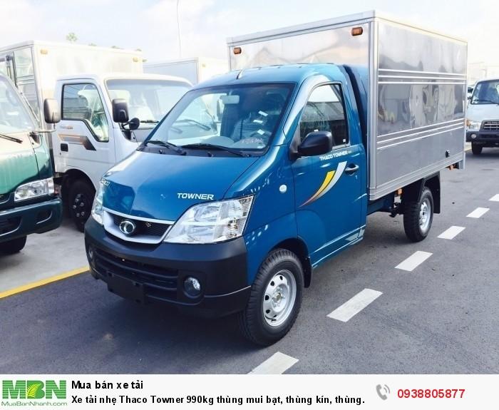 Xe tải nhẹ Thaco Towner 990kg thùng mui bạt, thùng kín, thùng lửng cho phép chở 1 Tấn giá tốt