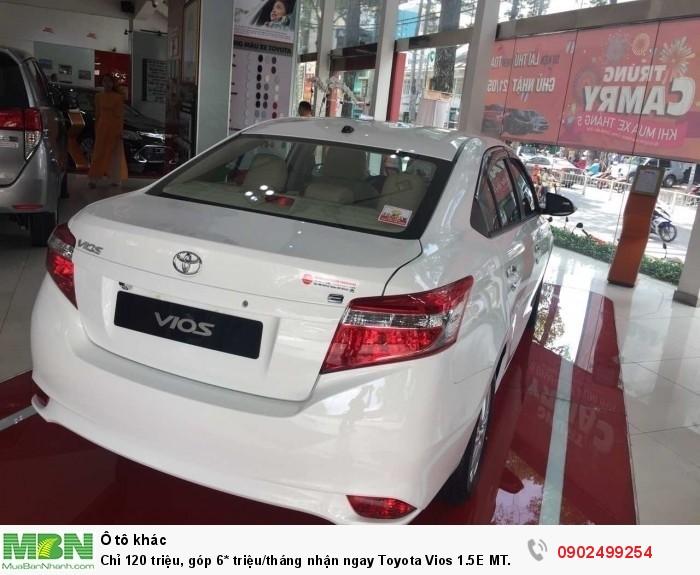 Chỉ 120 triệu, góp 6* triệu/tháng nhận ngay Toyota Vios 1.5E MT Tặng BHVC + Full Option