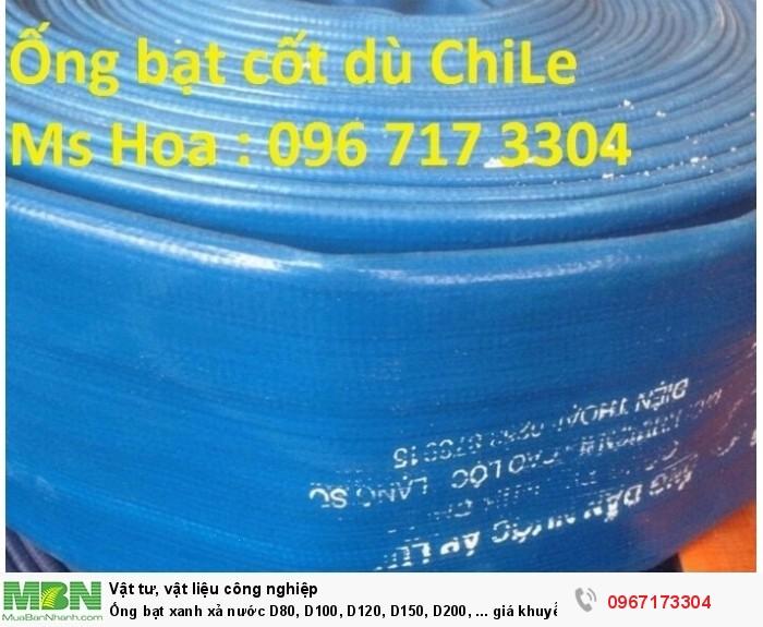 Ống bạt xanh xả nước D80, D100, D120, D150, D200, ... giá khuyến mại hàng có sẵn2