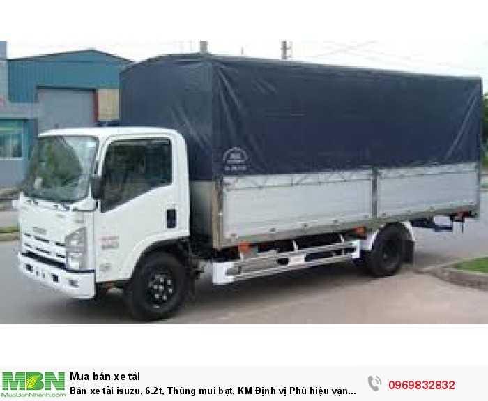 Báo giá xe tải isuzu, 6.2t, Thùng mui bạt, KM  Định vị Phù hiệu vận tải.