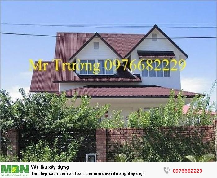Tấm lợp cách điện an toàn cho mái dưới đường dây điện1