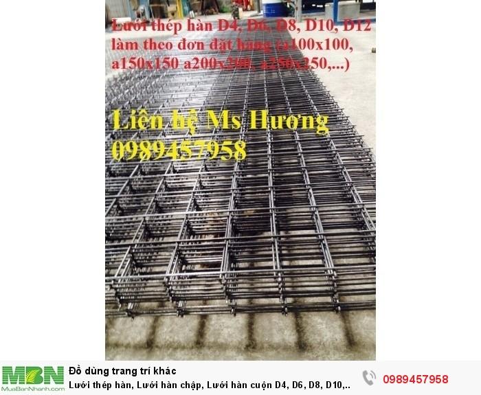 Lưới thép hàn, Lưới hàn chập, Lưới hàn cuộn D4, D6, D8, D10, D12... làm theo đơn đặt hàng