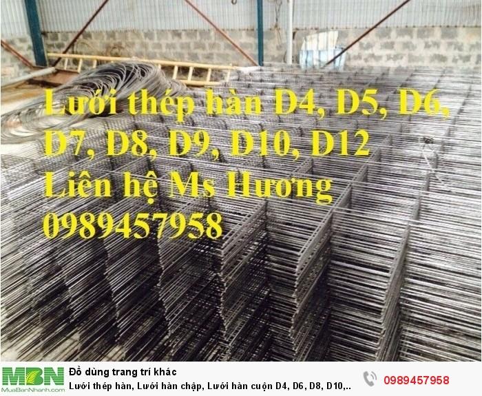 Lưới thép hàn, Lưới hàn chập, Lưới hàn cuộn D4, D6, D8, D10, D12... làm theo đơn đặt hàng9
