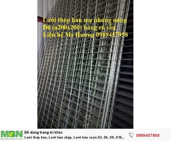 Lưới thép hàn, Lưới hàn chập, Lưới hàn cuộn D4, D6, D8, D10, D12... làm theo đơn đặt hàng10