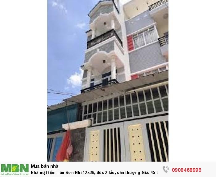 Nhà mặt tiền Tân Sơn Nhì 12x36, đúc 2 lầu, sân thượng