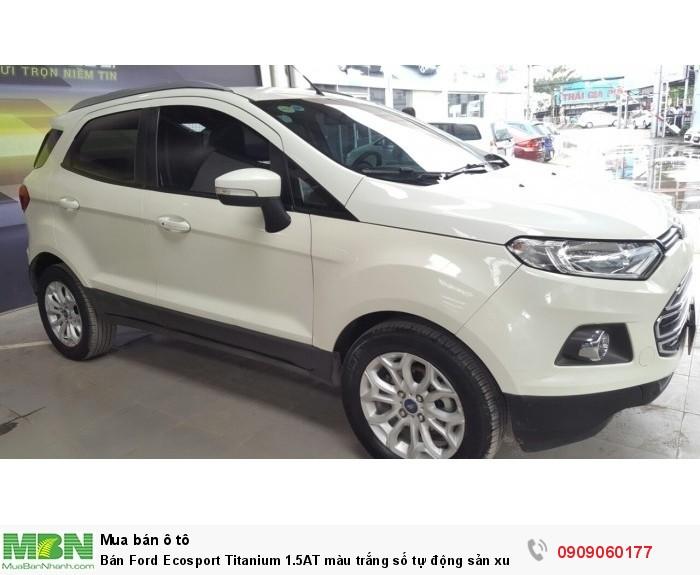 Bán Ford Ecosport Titanium 1.5AT màu trắng số tự động sản xuất 2015 biển Sài Gòn 1 chủ
