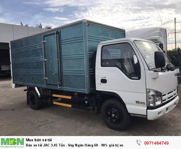 Bán xe tải JAC 3.45 Tấn - Vay Ngân Hàng 60 - 90% giá trị xe