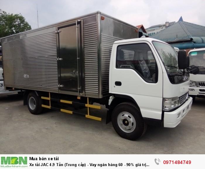 Xe tải JAC 4.9 Tấn  (Trung cấp) - Vay ngân hàng 60 - 90% giá trị xe 3