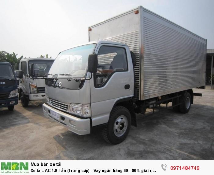 Xe tải JAC 4.9 Tấn  (Trung cấp) - Vay ngân hàng 60 - 90% giá trị xe 4