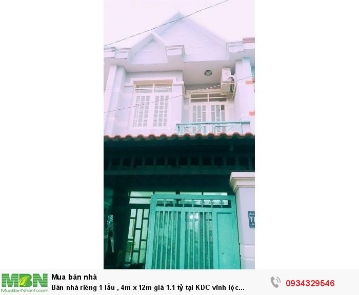 Bán Nhà Riêng 1 Lầu , 4m X 12m Tại KDC Vĩnh Lộc