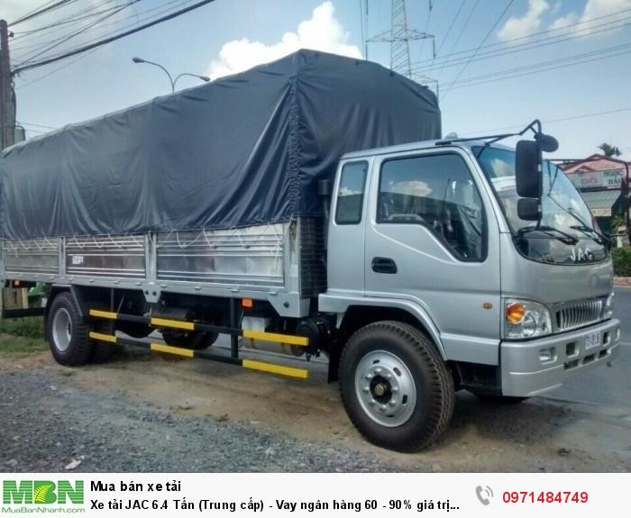 Xe tải JAC 6.4 Tấn (Trung cấp) - Vay ngân hàng 60 - 90% giá trị xe