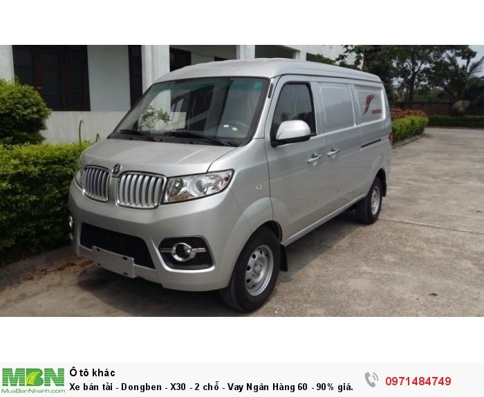 Xe bán tải - Dongben - X30 - 2 chỗ - Vay Ngân Hàng 60 - 90% giá trị xe