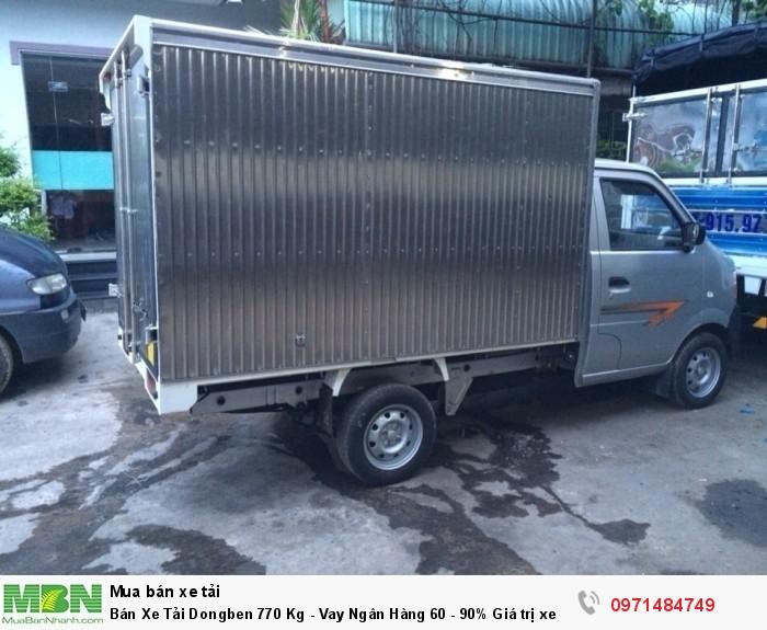 Bán Xe Tải Dongben 770 Kg - Vay Ngân Hàng 60 - 90% Giá trị xe