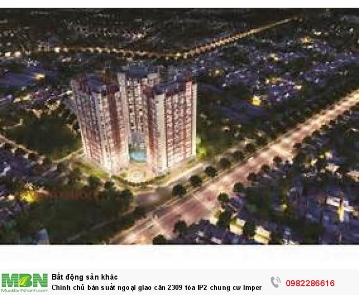 Chính chủ bán suất ngoại giao căn 2309 tòa IP2 chung cư Imperial Plaza, 360 Giải Phóng