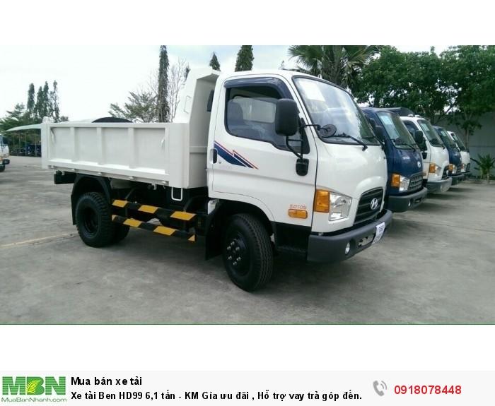 Xe tải Ben HD99 6,1 tấn - KM Gía ưu đãi , Hỗ trợ vay trả góp đến 85%