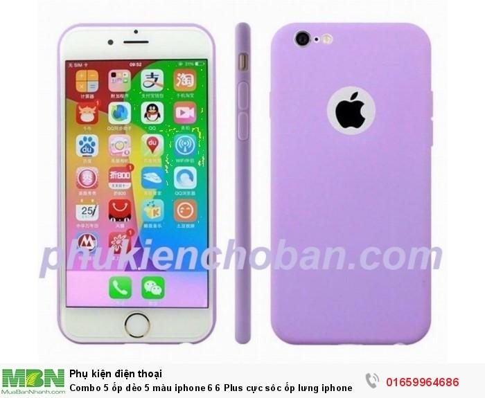 Combo 5 ốp dẻo 5 màu iphone 6 6 Plus cực sôc ốp lưng iphone 6 plus