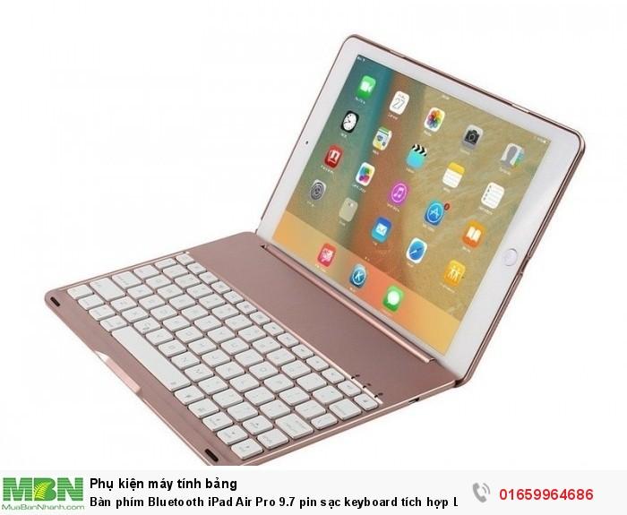 Bàn phím Bluetooth iPad Air Pro 9.7 pin sạc keyboard tích hợp LED9