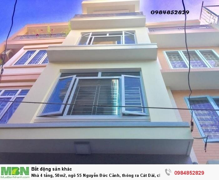 Nhà 4 tầng, 50m2, ngõ 55  Nguyễn Đức Cảnh, thông ra Cát Dài, chính Bắc.