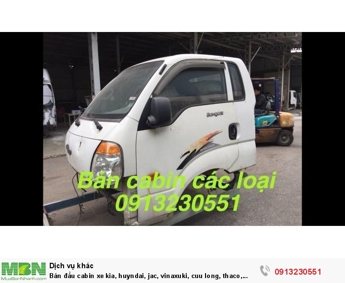 Bán đầu cabin xe kia, huyndai, jac, vinaxuki, cuu long, thaco, chenglong, Việt trung 0
