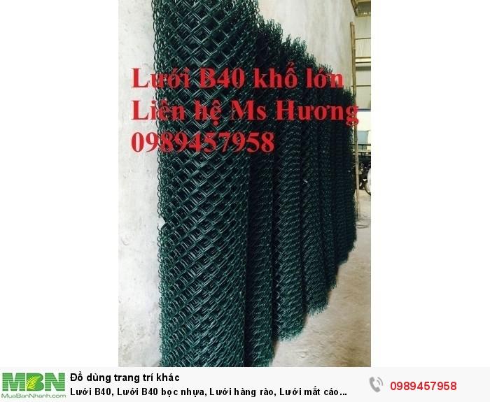 Bán lưới b40 bọc nhựa, B40 mạ kẽm Nam Định, B40 khổ 2,4m, B40 mạ nhúng nóng10