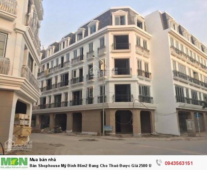 Bán Shophouse Mỹ Đình 86m2 Đang Cho Thuê Được Giá 2500 USD/tháng