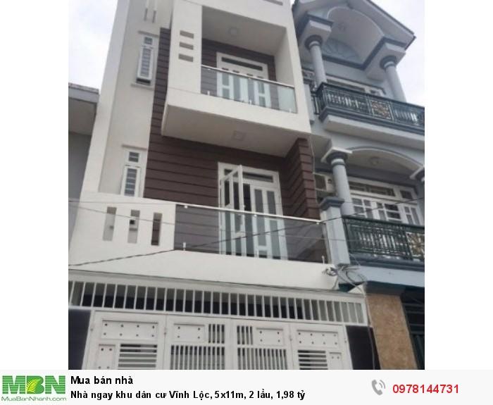 Nhà ngay khu dân cư Vĩnh Lộc, 5x11m, 2 lầu