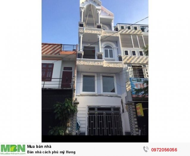 Bán nhà cách Phú Mỹ Hưng