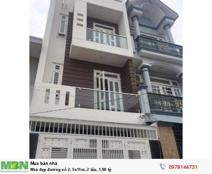 Nhà đẹp đường số 2, 5x11m, 2 lầu