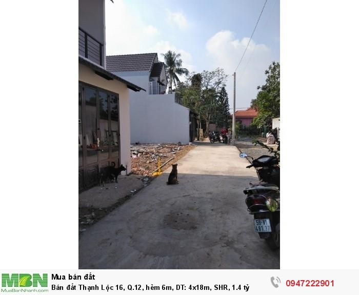 Bán đất Thạnh Lộc 16, Q.12, hẻm 6m, DT: 4x18m, SHR