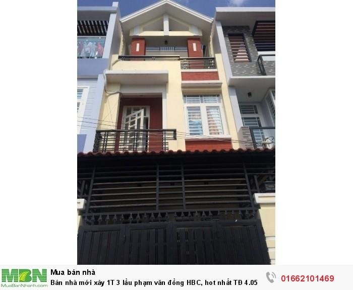 Bán nhà mới xây 1 trệt 3 lầu Phạm Văn Đồng HBC, hỗ trợ vay ngân hàng