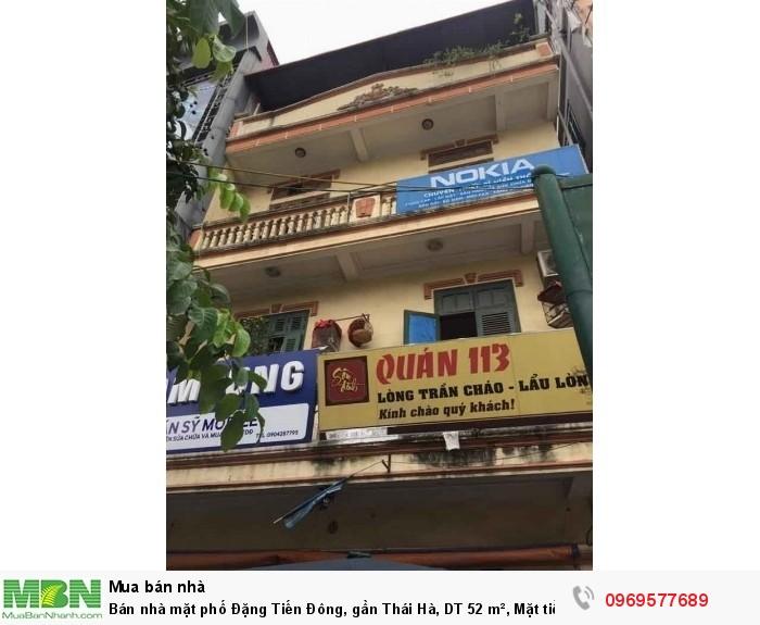 Bán nhà mặt phố Đặng Tiến Đông, gần Thái Hà, DT 52 m², Mặt tiền 7m