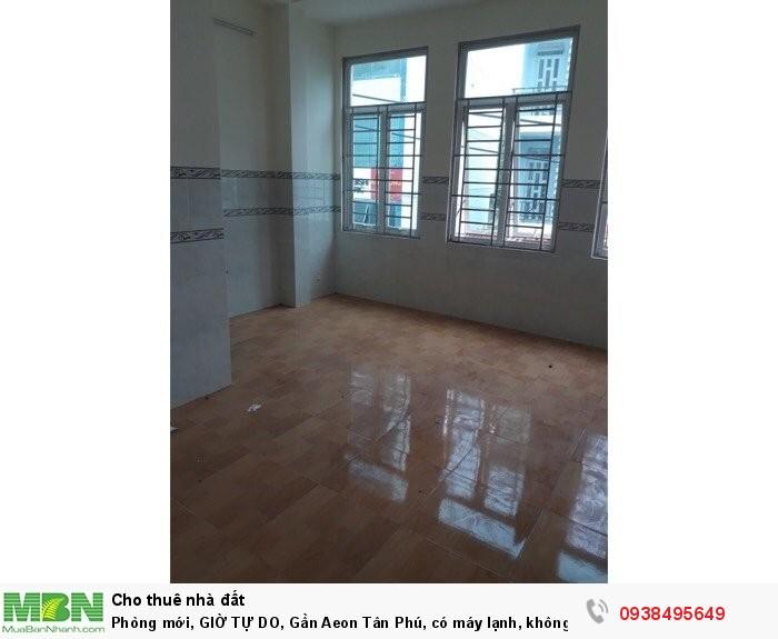 Phòng mới, giờ tự do, Gần Aeon Tân Phú, có máy lạnh, không chung chủ, để xe miễn phí
