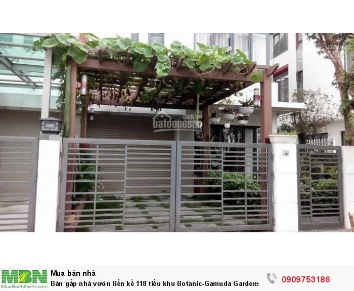 Bán gấp nhà vườn liền kề 118m2 tiểu khu Botanic-Gamuda Gardens.Giá rất hữu nghị!