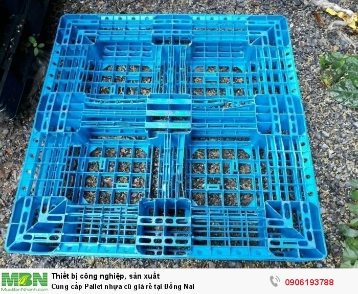 Công ty bán pallet nhựa cũ giá rẻ tại Đồng Nai - Đứng đầu về số lượng pallet nhựa cung ứng. Liên hệ: 0906193788 (24/24)