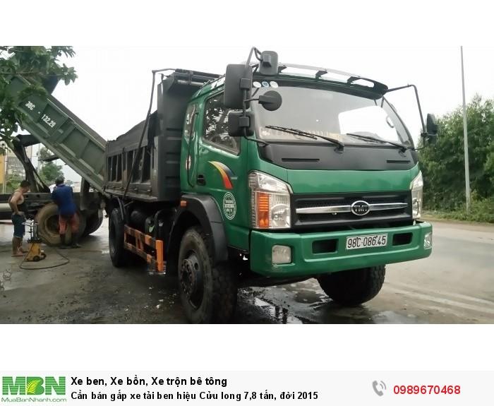 Cần bán gấp xe tải ben hiệu Cửu long 7,8 tấn, đời 2015