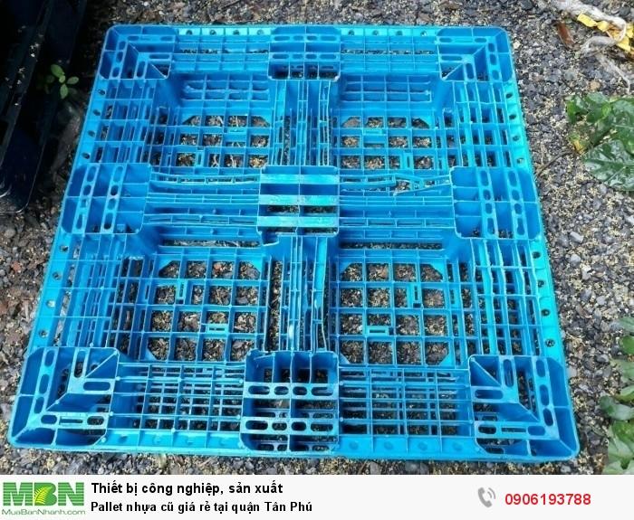 Pallet nhựa cũ tại quận Tân Phú, giá pallet cam kết rẻ tại Sài Gòn