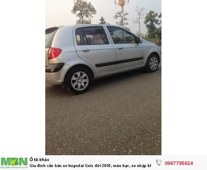 Gia đình cần bán xe huyndai Getz đời 2010, màu bạc, xe nhập khẩu Hàn Quốc 3