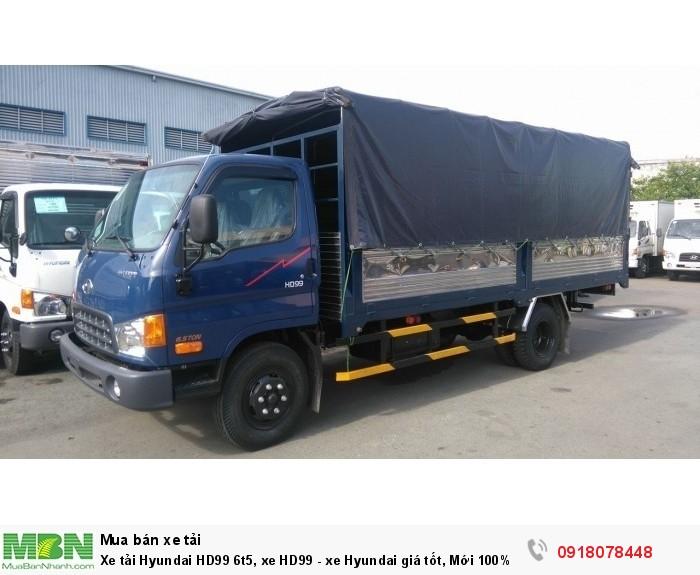 Xe tải Hyundai HD99 6t5, xe HD99 - xe Hyundai giá tốt, Mới 100%, có xe ngay