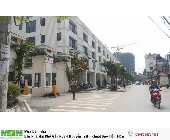 Bán Nhà Mặt Phố Gần Ngã 4 Nguyễn Trãi – Khuất Duy Tiến 145m2, 5T