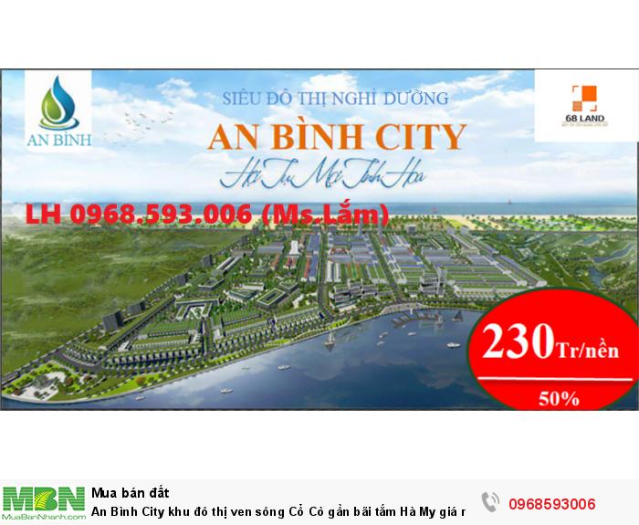 An Bình City khu đô thị ven sông Cổ Cò gần bãi tắm Hà My giá rẻ