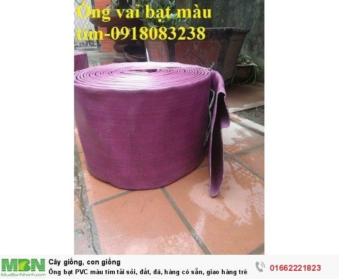 Ống bạt PVC màu tím tải sỏi, đất, đá, hàng có sẵn, giao hàng trên toàn quốc1