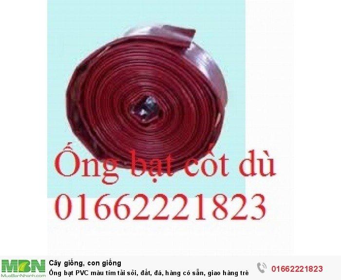 Ống bạt PVC màu tím tải sỏi, đất, đá, hàng có sẵn, giao hàng trên toàn quốc2