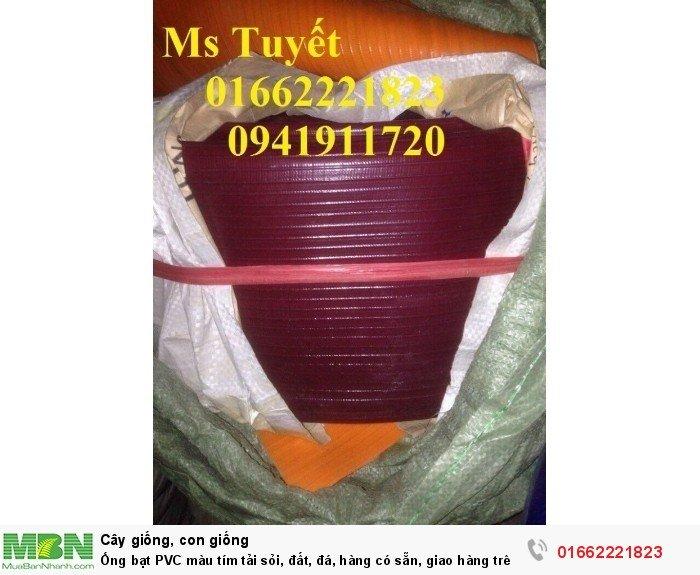 Ống bạt PVC màu tím tải sỏi, đất, đá, hàng có sẵn, giao hàng trên toàn quốc3