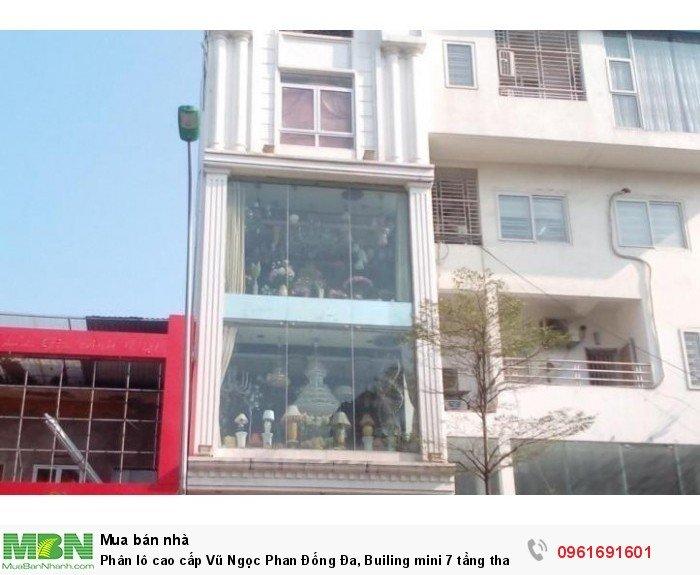 Phân lô cao cấp Vũ Ngọc Phan Đống Đa, Builing mini 7 tầng thang máy.
