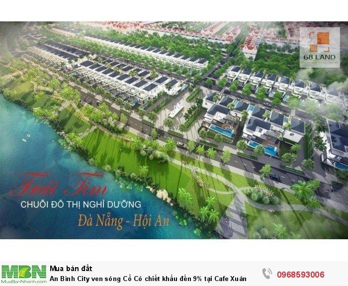 An Bình City ven sông Cổ Cò chiết khấu đến 9% tại Cafe Xuân