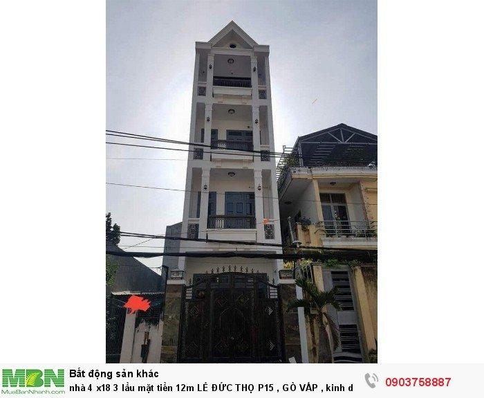 Nhà 4 x18 3 lầu mặt tiền 12m Lê Đức Thọ, Phường 15, Quận Gò Vấp, kinh doanh rất ok